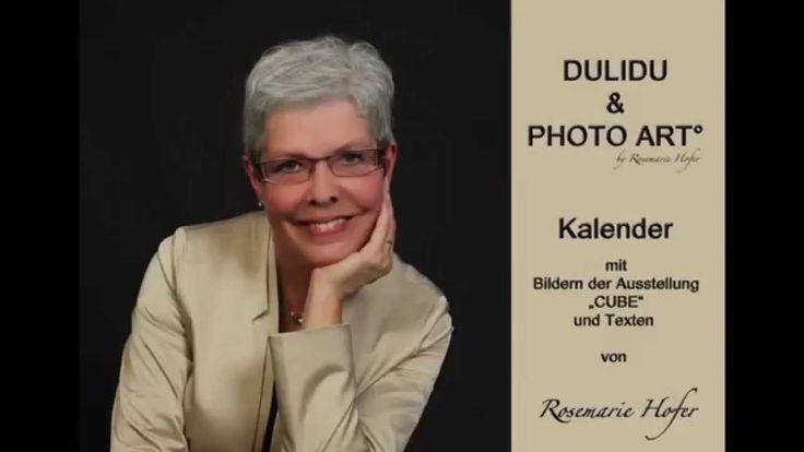 Kunstkalender DULIDU & PHOTO ART° by Rosemarie Hofer im Handel