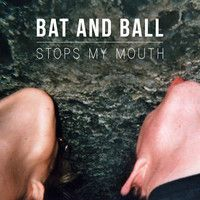 Bat and Ball - Stops My Mouth on SoundCloud found by www.soundcloud.com/saschaelmers #music #zeitgeist #indie