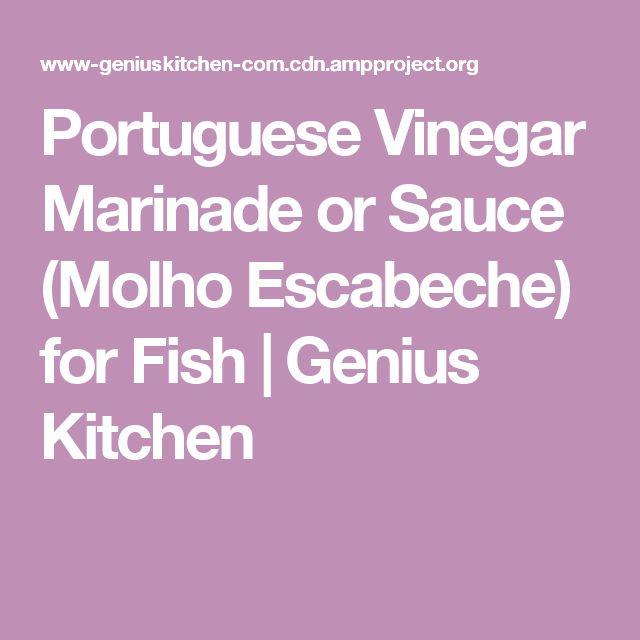Portuguese Vinegar Marinade or Sauce (Molho Escabeche) for Fish   Genius Kitchen