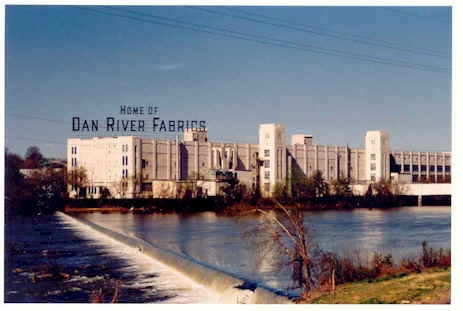 Danville, VA -- Home of Dan River Fabrics - the once and former. Doesn't look like this now.