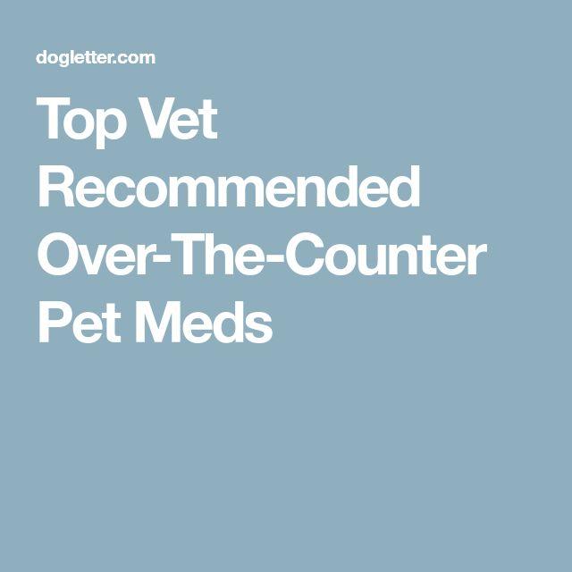 Best 25 Pet Meds Ideas On Pinterest Feeling Under The