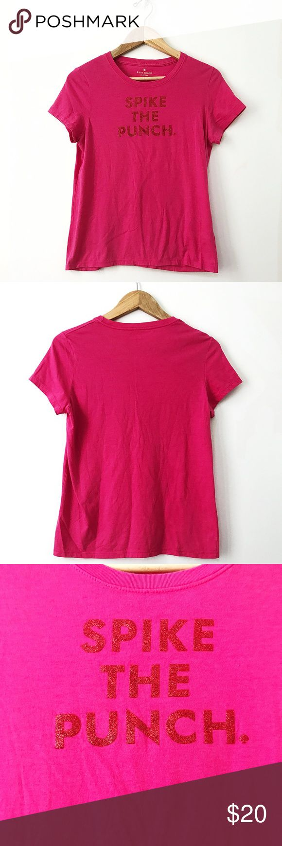 "Kate spade ""spike the punch "" tee Adorable spike the punch t-shirt in hot pink and glitter lettering . Perfect statement tee for any day ! Measurements : length : 24 in.   Pit to pit : 17 in. kate spade Tops Tees - Short Sleeve"