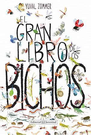 +5 El gran libro de los bichos está lleno de datos para que los niños empiecen a explorar la amplia gama de insectos que pueblan nuestra Tierra. En las primeras páginas, los niños aprenden que los insectos viven en casi todas partes del planeta y se enseñan algunos trucos para que se conviertan en observadores de bichos.(A partir de 6 años)