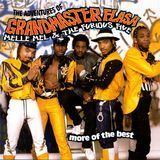 Adventures of Grandmaster Flash, Melle Mel & the Furious Five: More of the Best [CD]