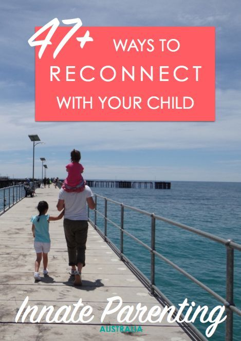 FREE eBook - 47+ Ways To Reconnect With Your Child. Balance of natural parenting, gentle parenting and fun ideas.