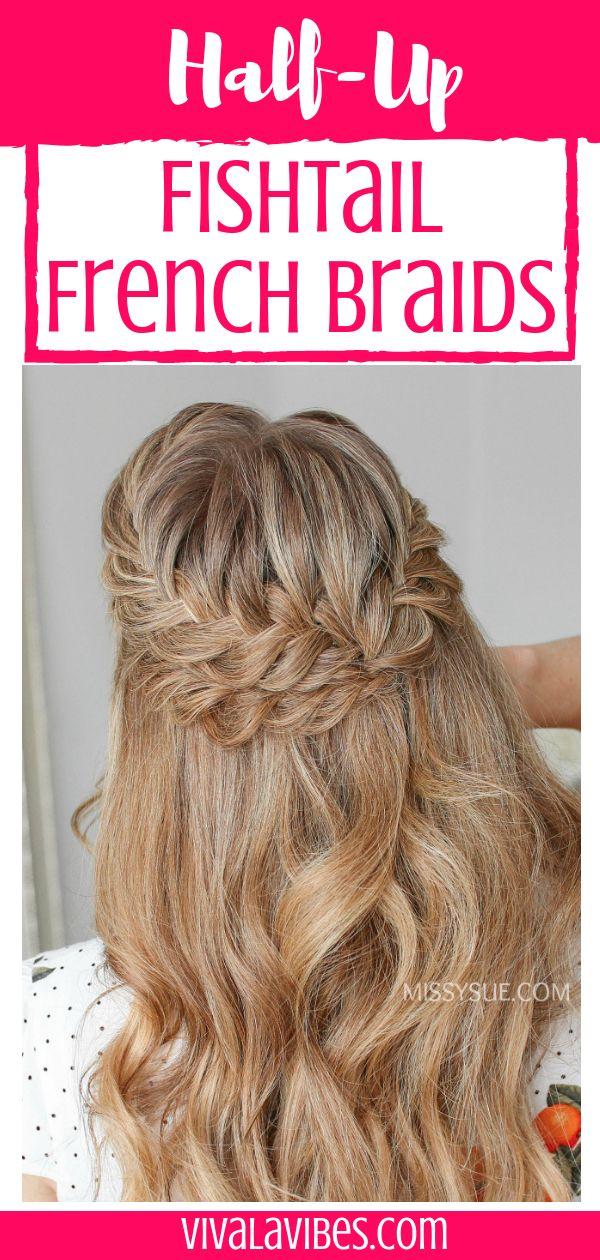 Half Up Fishtail French Braids ℍair ℍelp Pinterest Hair
