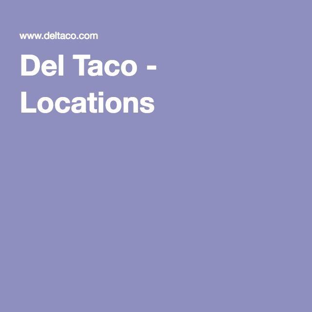 Del Taco - Locations