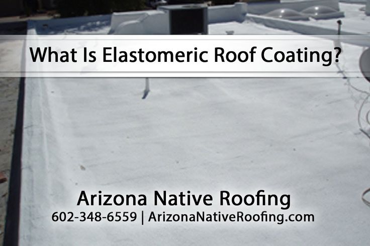 What Is Elastomeric Roof Coating?