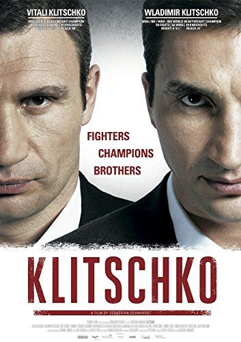 Sebastian Dehnhardt 2011 A documentary encompassing the lives of world heavyweight boxing champions, Vitali & Wladimir Klitschko.