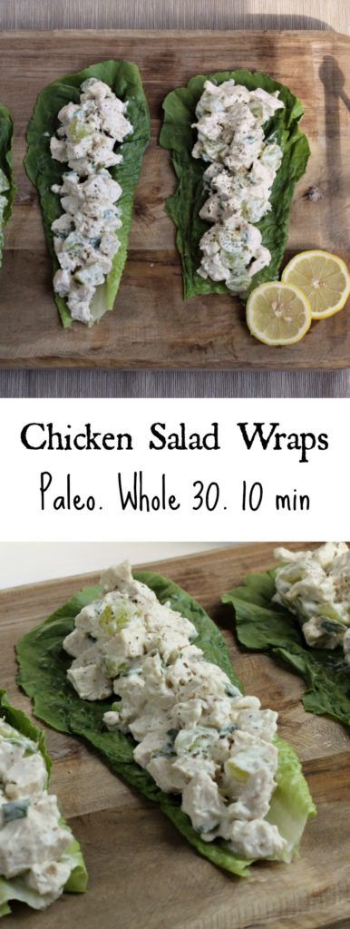 Chicken Salad Lettuce Wraps – Whole 30