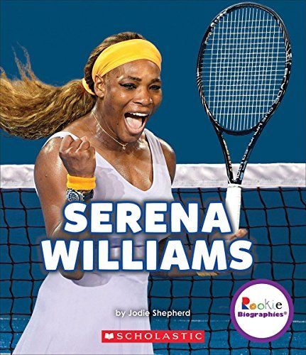 Serena Williams: A Champion on and Off the Court (Rookie Biographies (Paperback))