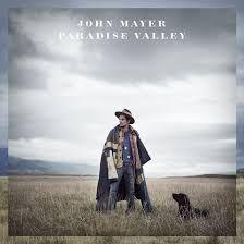 Paradise valley, John Mayer lp