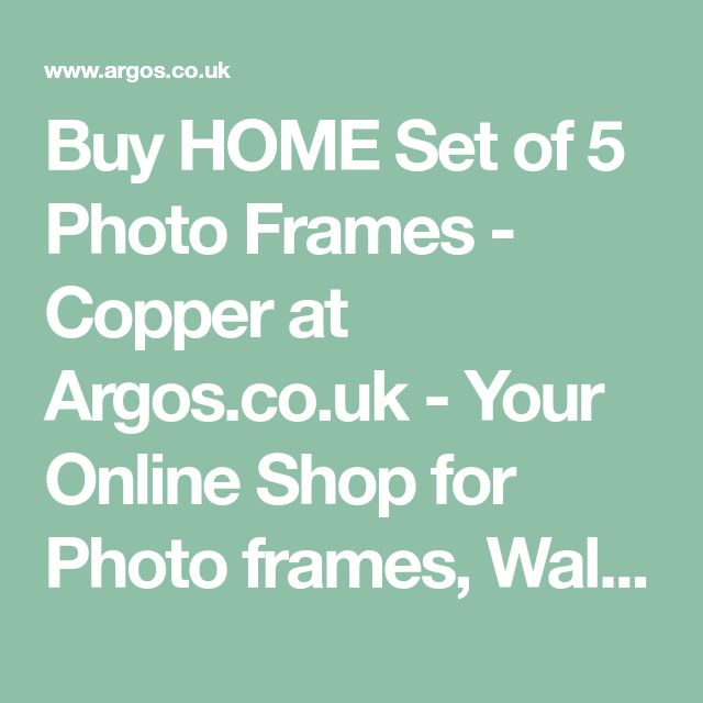 Buy HOME Set of 5 Photo Frames - Copper at Argos.co.uk - Your Online Shop for Photo frames, Wall art, pictures and photo frames, Home furnishings, Home and garden.