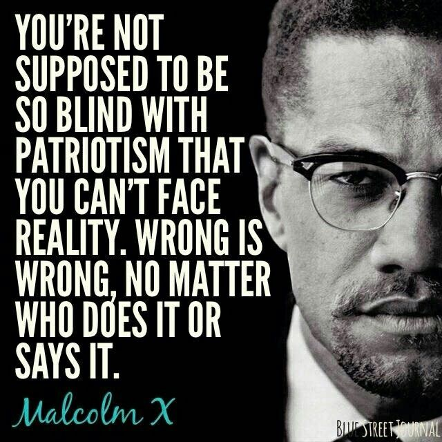 Wise words from a radical personality.  Malcolm X.