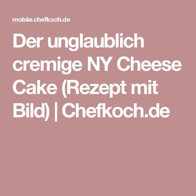 Der unglaublich cremige NY Cheese Cake (Rezept mit Bild) | Chefkoch.de