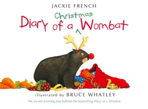 CHRISTMAS THEMED PICTURE BOOKS: Diary of a Christmas wombat - Jackie French and Bruce Whatley  What will Mothball get up to this Christmas?