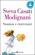 """Sveva Casati Modignani """"Vaniglia e Cioccolato"""""""