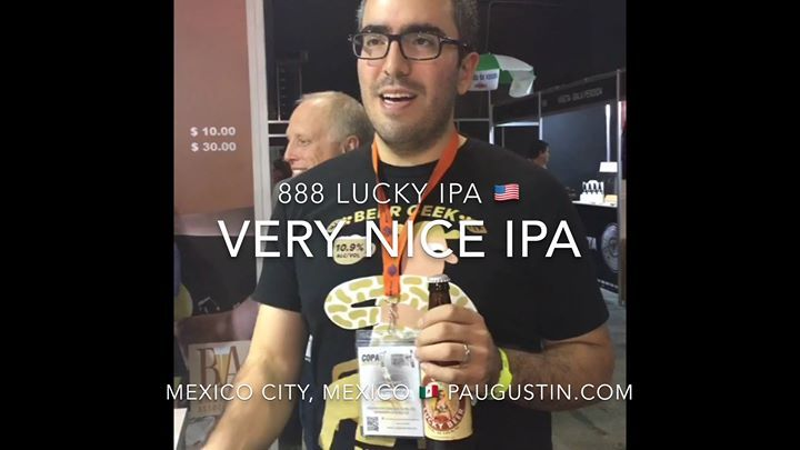 "888 LUCKY Beer or 888 LUCKY IPA named the ""BEST BEER"" at 1) New York City USA ; 2) Annapolis Maryland USA 3) Stockholm Sweden Beers and 4) Mexico City Mexico  festivals by craft beers lovers in attendance check out video at http://www.paugustin.com/global ; 888 Craft Beers Global  Tours : 1st Taipei Taiwan ; 2nd Shanghai China ; 3rd Chongqing China; 4th Costa Rica ; 5th London England ; 6th Stockholm Sweden ; 7th Berlin Germany ; 8th Mexico City Mexico ; 9th Nuremberg Germany; 10th Tokyo…"