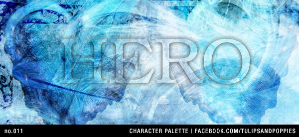 no.011 Character Palette: Hero --- Be Inspired. Create. Write --- Click the photo to follow the journey of sisters co-authoring their first young adult novel. In their fantasy story, fourteen year-old Petunia resists her role as the 'chosen one' to save a forgotten realm. #writersblock #tulipsandpoppies #ya #youngadult #amwriting #amwritingya #writingprompt