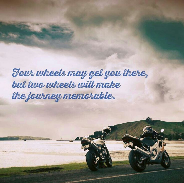 Motorcycle - sportbike - rider - quote - two wheel or four wheeks