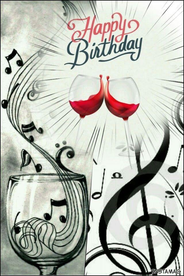 Carte Anniversaire Yannick.Birthday Quotes Wine Music Notes Nancy Ou Yannick