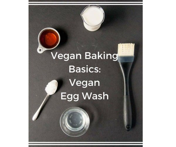 Vegan Baking Basics: Vegan Egg Wash - Wondering what the solution is to your vegan egg wash problems? The answer is so simple and easy!
