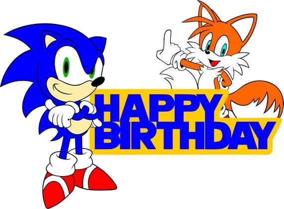 Sonic And Tails Birthday Cake Topper Sign Svg File In 2020 Sonic Birthday Parties Sonic Birthday Sonic Party