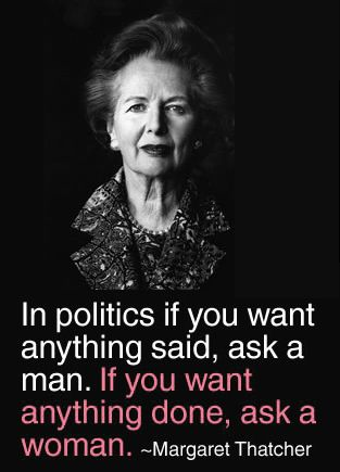 Margaret Thatcher ~ Amen, sister! Not often we agree so strongly Maggie