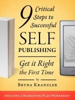 Bryna Kranzler – 9 Critical Steps to Successful Self-Publishing: Get It Right The First Time http://www.henkjanvanderklis.nl/2016/03/bryna-kranzler-9-critical-steps-to-successful-self-publishing-get-it-right-the-first-time/