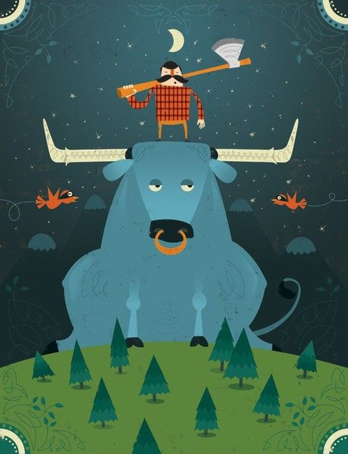 I love Paul Bunyan. Paul Bunyan was a mighty man; a mighty man was he.