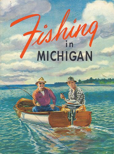 Fishing 1950s Version 2 Michigan DNR Collectible  Fisheries Division Fishing Collectible FISHING IN MICHIGAN 2 | by UpNorth Memories - Donald (Don) Harrison