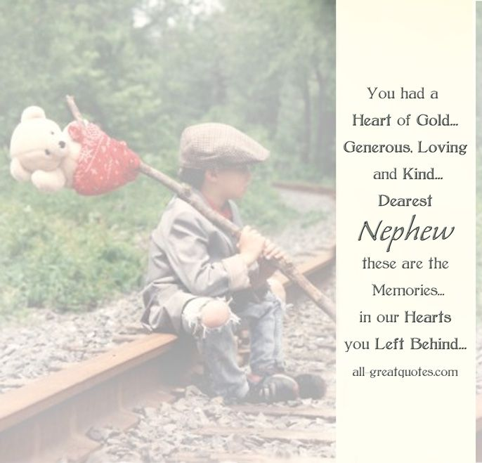 In Loving Memory Sayings | Loving-Memory-Cards-For-Nephew-You-had-a-Heart-of-Gold-Generous-Loving ...