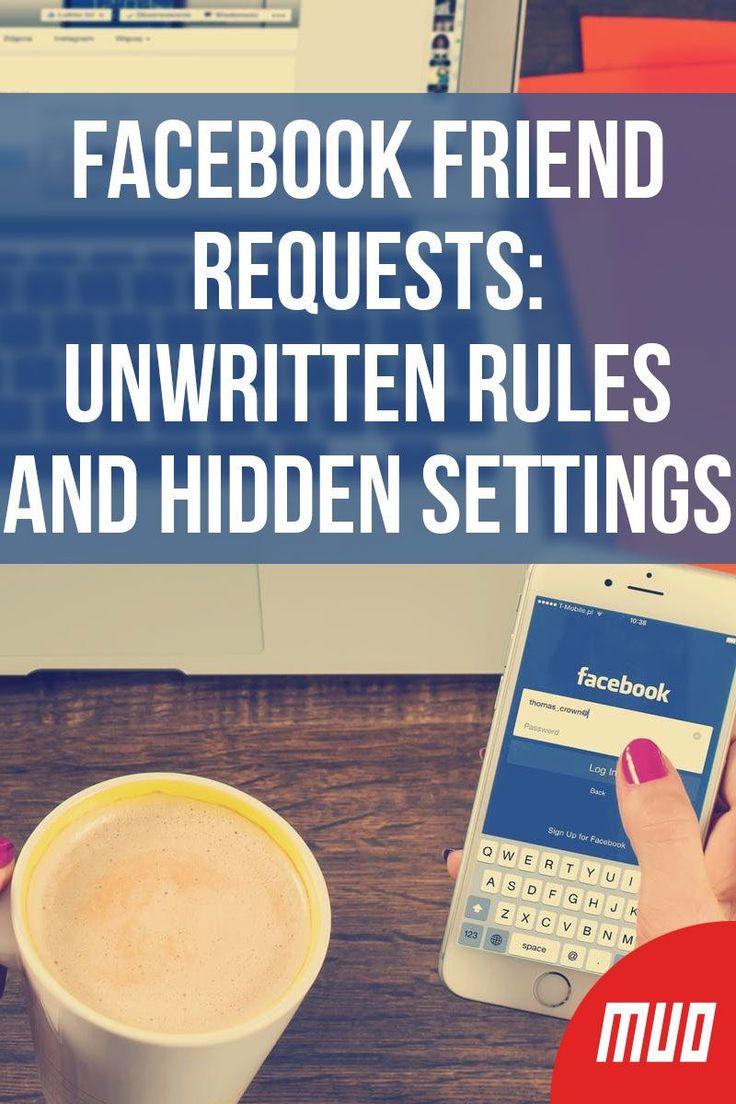 Facebook friend requests unwritten rules and hidden