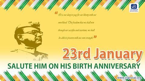 Let's all Salute to the Pride of India - Netaji Subhas Chandra Bose on His Birthday. JAI HIND....