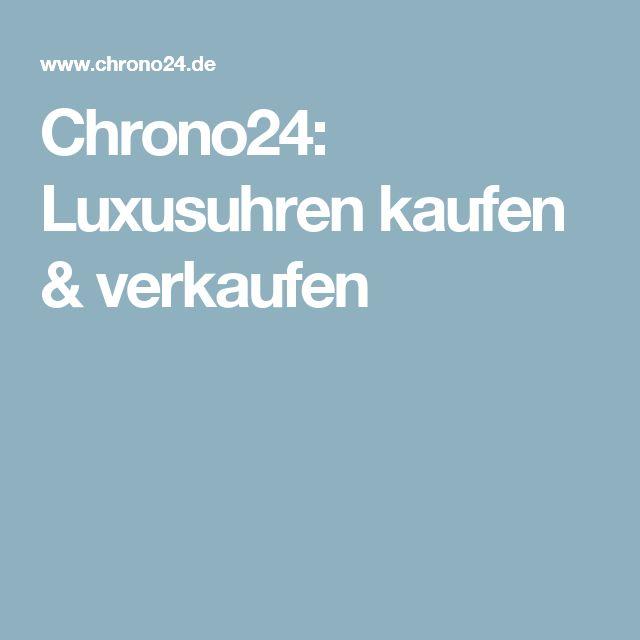 Chrono24: Luxusuhren kaufen & verkaufen