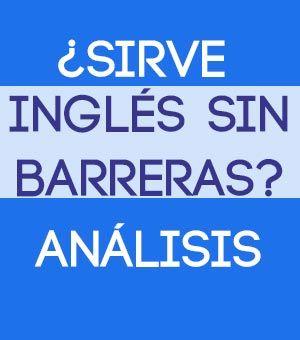 Inglés Sin Barreras: ¿Sirve o no este curso de inglés