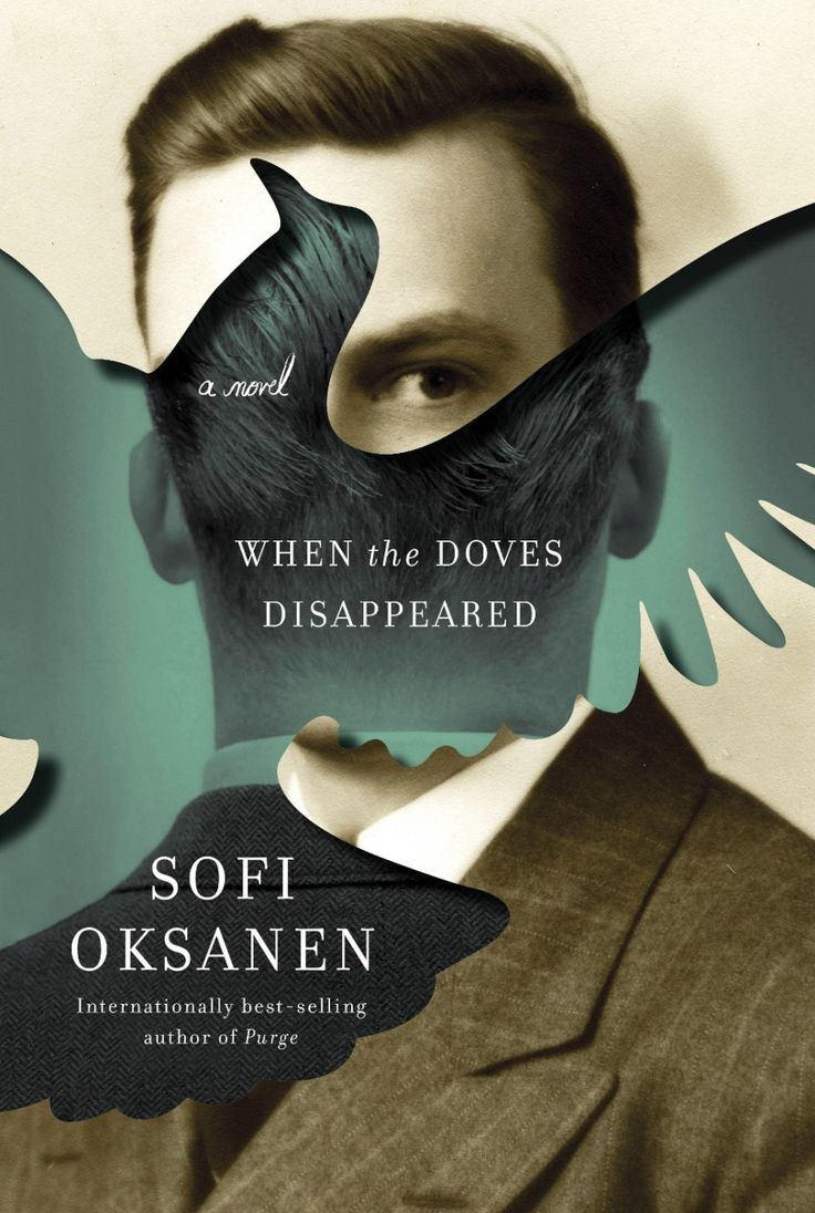 When the Doves Disappeared by Sofi Oksanen; design by Kelly Blair (Knopf / February 2015) #book jacket