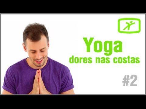 Aula de Yoga para Iniciantes - #5 - Elimine as Cãibras e Dores nas Costas - YouTube