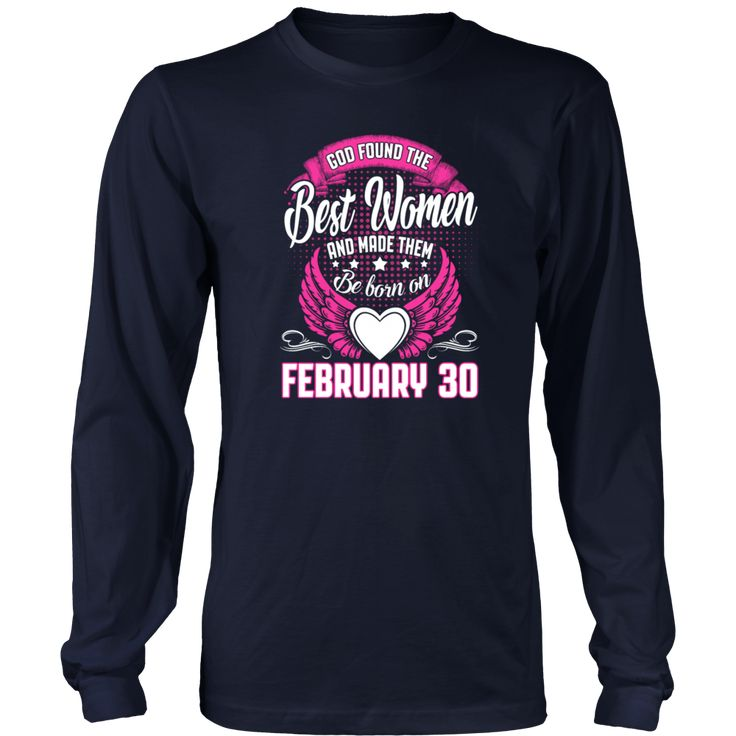 Queens Are Born On February 30 Gift T Shirt