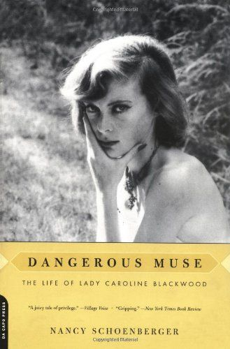 Dangerous Muse: The Life Of Lady Caroline Blackwood by Nancy Schoenberger,http://www.amazon.com/dp/0306811871/ref=cm_sw_r_pi_dp_JHIqtb16DYVZ1MYZ