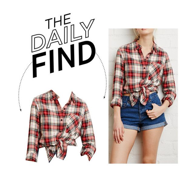 """""""Daily Find: Forever 21 Tartan Plaid Shirt"""" by polyvore-editorial ❤ liked on Polyvore featuring Forever 21 and DailyFind"""