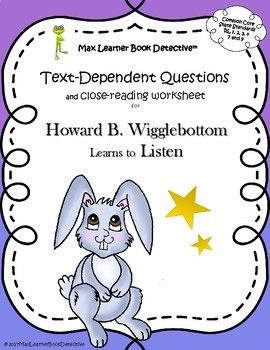 "In ""Howard B. Wigglebottom Learns to Listen,"" author Howard Binkow shows very clearly what the negative consequences are for not listening, and the positive consequences that result from trying very hard to listen. Little ""bunnies"" will clearly hear and see the benefits of listening and cooperating."