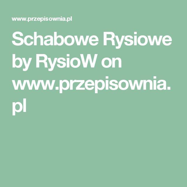 Schabowe Rysiowe by RysioW  on www.przepisownia.pl