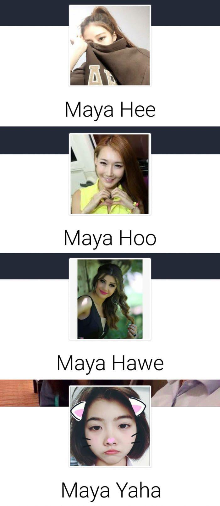 maya hi maia ho maya ha maya haha