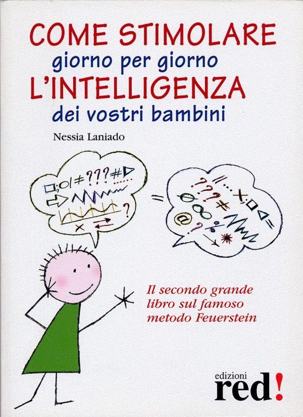 Come stimolare (giorno per giorno) l'intelligenza dei bambini