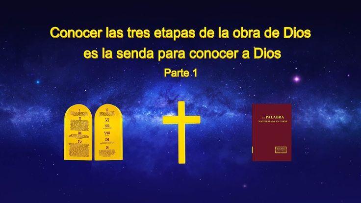 Conocer las tres etapas de la obra de Dios es la senda para conocer a Di...