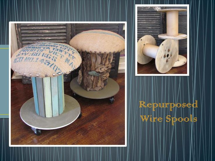 repurposed wire spools become foot stools