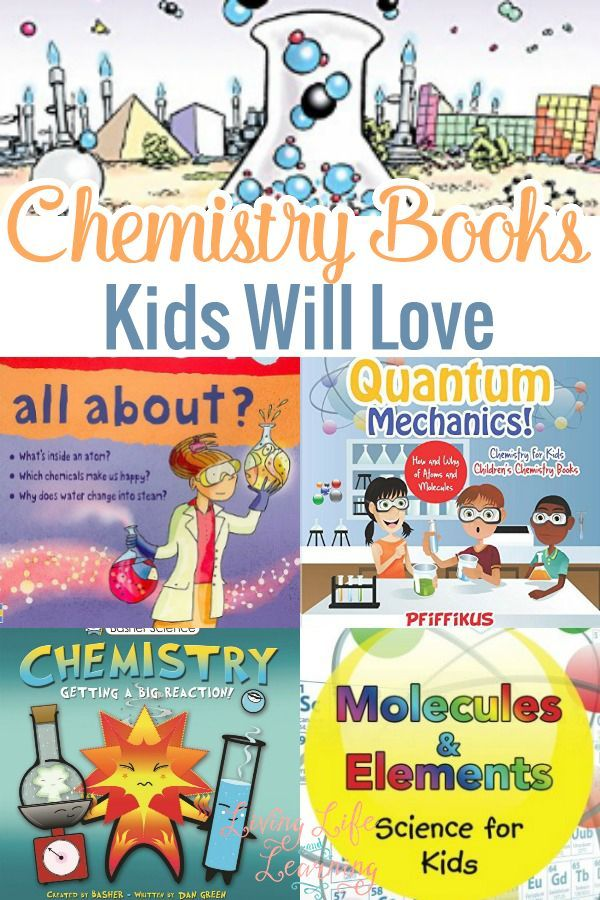 Take a look and get your kids some of these awesome Chemistry books kids will love!