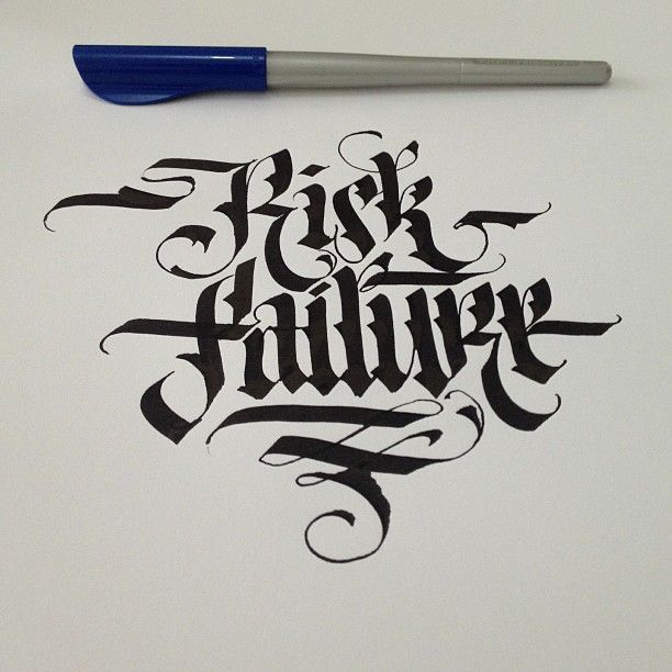 Raisk Failure #ink #calligraphy #lettering #typography #typographyporn #art #artist#design #designer #pen #ink #graffiti #calligraffiti #gothic #fraktur
