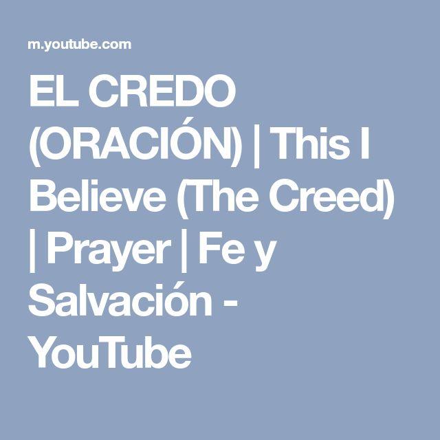 EL CREDO (ORACIÓN) | This I Believe (The Creed) | Prayer | Fe y Salvación - YouTube
